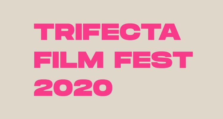TrifectaFilmFestival2020